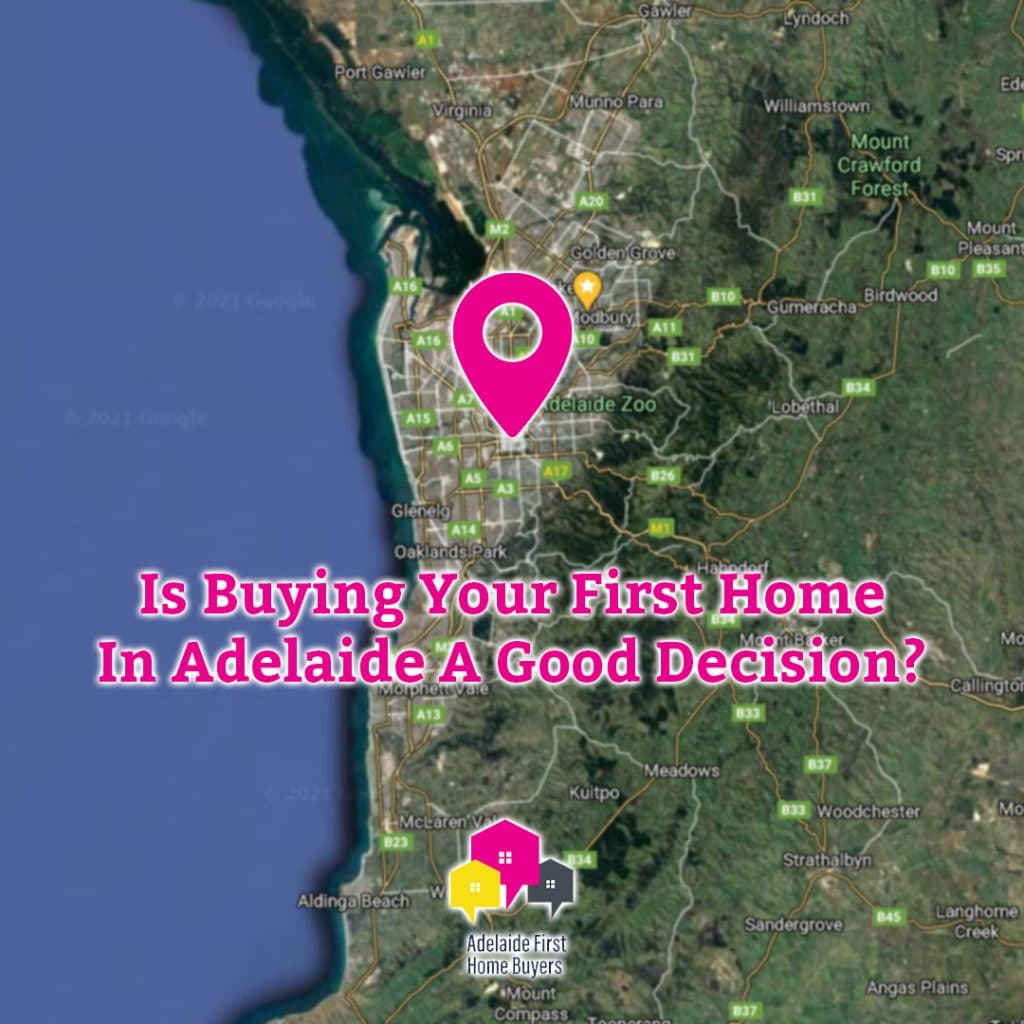 Is Buying Your First Home In Adelaide A Good Decision