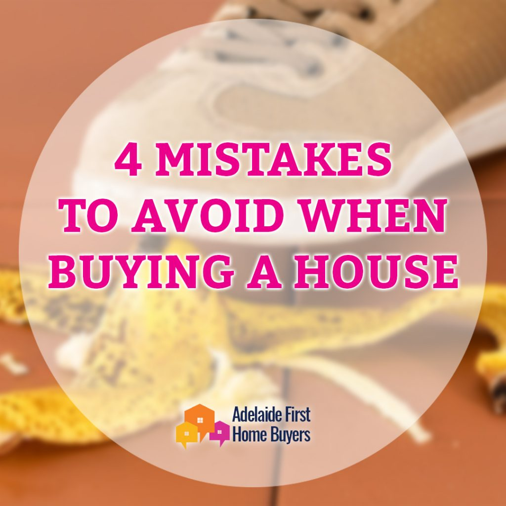 4 Mistakes To Avoid When Buying A House