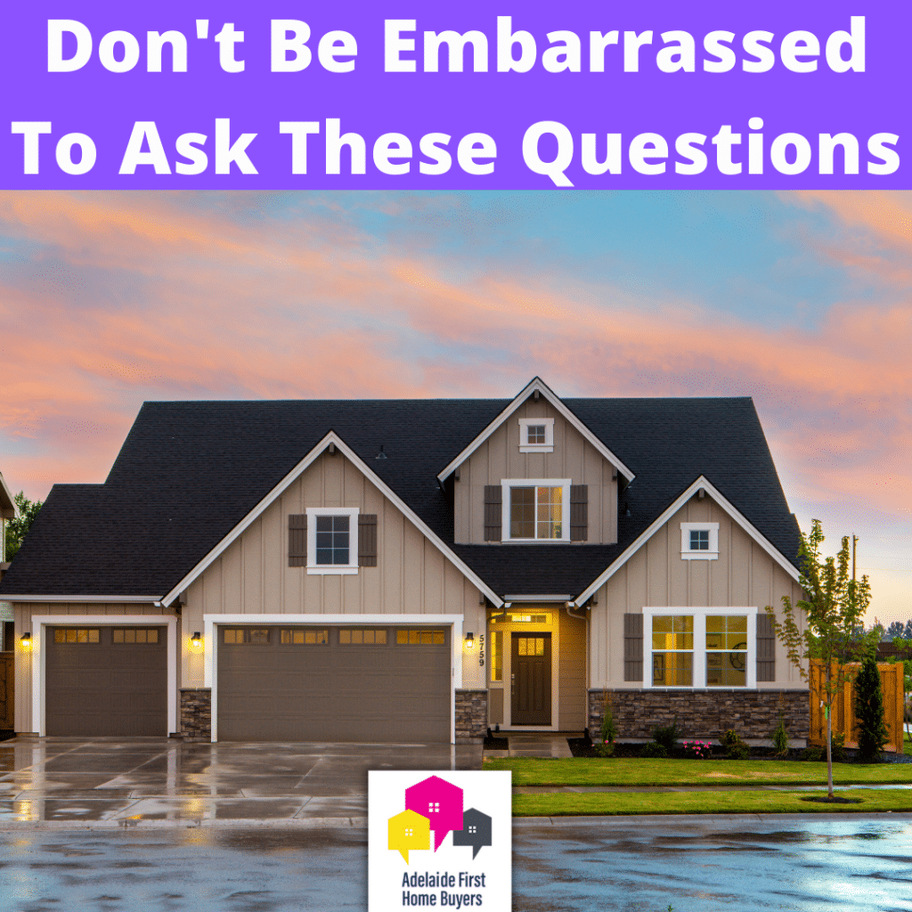 First Home Buyer Dilemma_ Don't Be Embarrassed To Ask These Questions